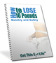Lose 10 pounds fast